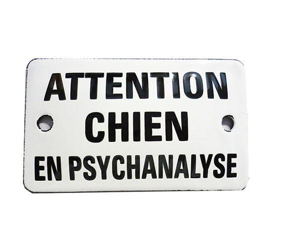 Attention chien en psychanalyse - Plaque émaillée