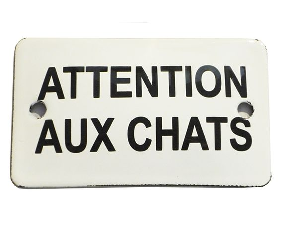 Attention aux chats - 6 x 10 cm - Plaque émaillée