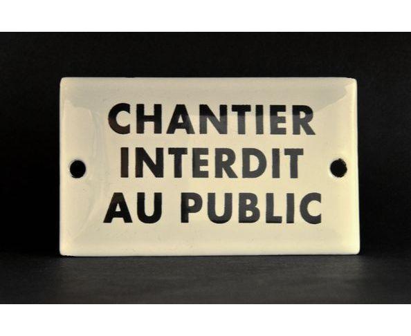 Chantier interdit au public - Plaque émaillée