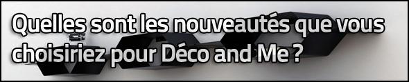 Nouveautés Déco et cadeaux by Déco and me